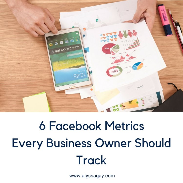 6 Facebook Metrics Every Business Owner Should Track, facebook tips, facebook metrics, facebook tricks, social media metrics, digital strategy, social media marketing,sarasota, tampa, st. pete, florida, alyssa gay consulting