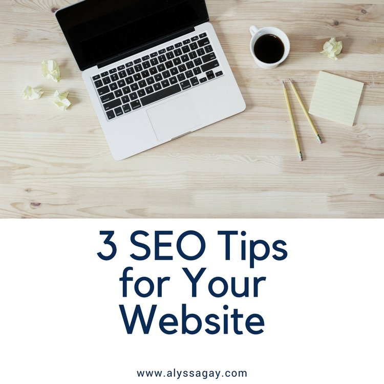 3 SEO Tips for your Website, social media marketing, digital marketing, search engine optimization, seo, seo tips, digital strategy, social media marketing, sarasota, st petersburg, tampa, florida alyssa gay consulting