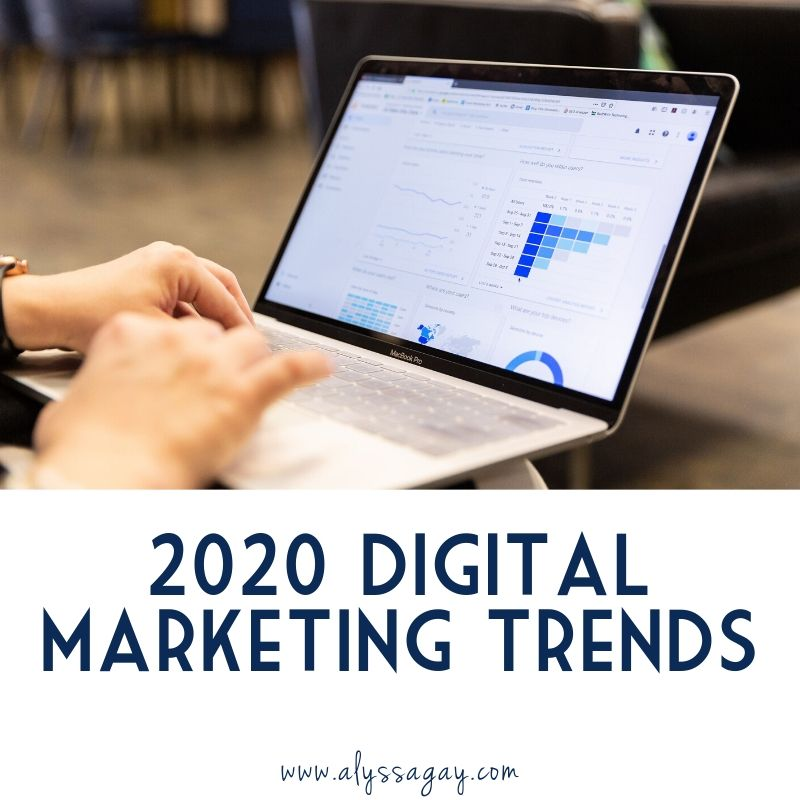 Alyssa Gay Consulting shares their top tips for social media and digital marketing in 2020.